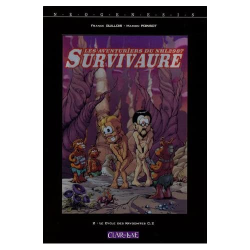 Les Aventuriers du NHL 2987 Survivaure, Tome 2 : Le cycle des Krygonites C.2