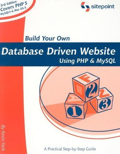 Build Your Own Database Driven Website Using PHP and MySQL by Kevin Yank (2004-10-11) par Kevin Yank