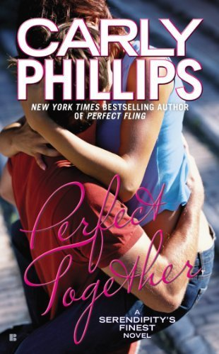 Perfect Together (Serendipity's Finest) by Phillips, Carly (2014) Mass Market Paperback