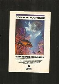Tierra de nadie:jormungand par  R.Martinez