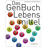 GENFOOD: Das aktuelle Handbuch