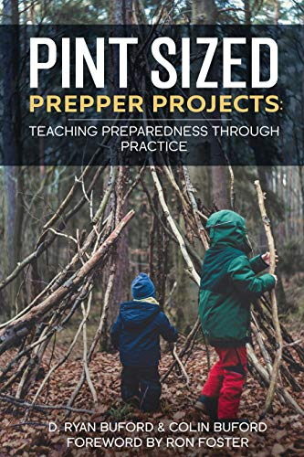 Pint Sized Prepper Projects: Teaching Preparedness Through Practice (English Edition)
