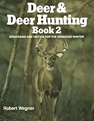 Deer & Deer Hunting: Book 2 (Bk.2) by Robert Wegner (1992-05-01)