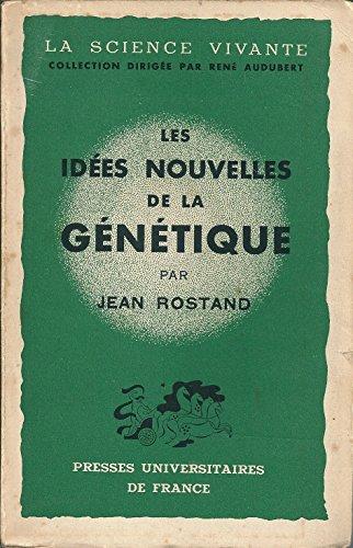Les Idées Nouvelles De Génétique