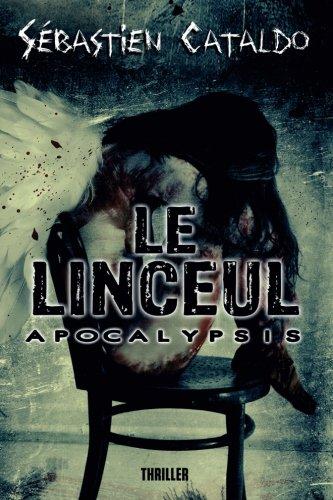 Le Linceul: Apocalypsis