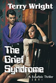 The Grief Syndrome by [Wright, Terry]