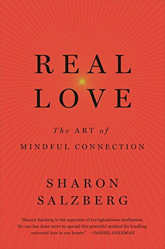 real-love-the-art-of-mindful-connection-english-edition