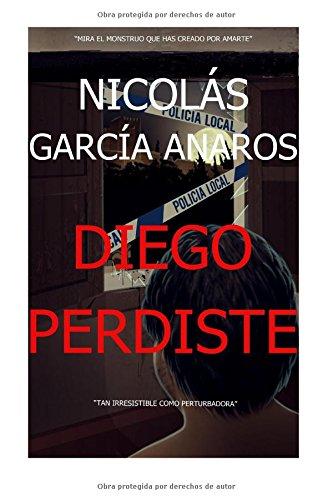 Diego Perdiste por Nicolás García Anaros