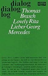 Lovely Rita. Lieber Georg. Mercedes (Stücke)