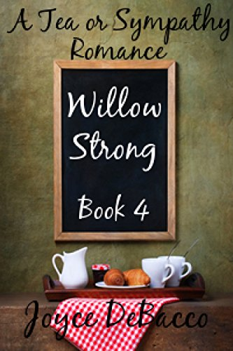 Willow Strong (Tea or Sympathy Book 4) (English Edition) -