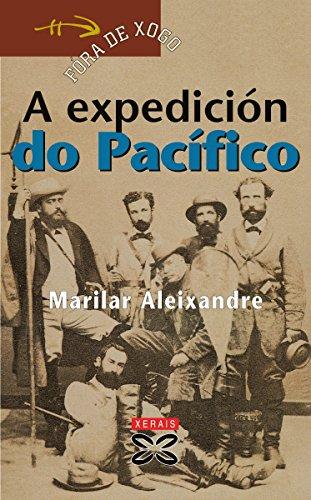 A expedición do Pacífico (Infantil E Xuvenil - Fóra De Xogo E-Book) por Marilar Aleixandre