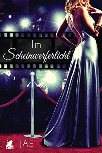 Im Scheinwerferlicht (Hollywood-Serie, Band 2) -