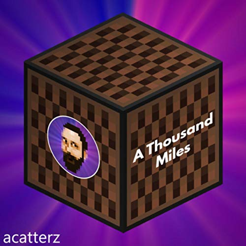 A Thousand Miles (Minecraft Note Block Cover)
