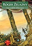 This Mortal Mountain (Collected Stories of Roger Zelazny)