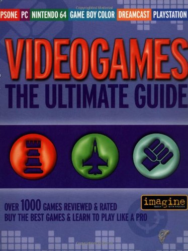 Video Games: The Ultimate Guide