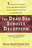 Dead Sea Scrolls Deception by Michael Baigent (1993-04-12) - Michael Baigent
