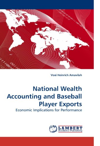 National Wealth Accounting and Baseball Player Exports: Economic Implications for Performance