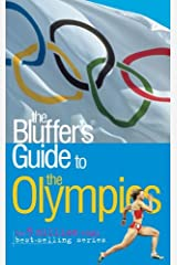 The Bluffer's Guide to the Olympics (Bluffer's Guides) by Keith Gregson (2008-07-10) Paperback