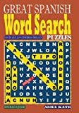 GREAT SPANISH Word Search Puzzles. Vol 2: Volume 2