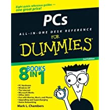 PCs All-in-One Desk Reference For Dummies (For Dummies (Computers)) by Mark L. Chambers (2006-01-31)