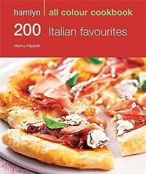 200 Italian Favourites: Hamlyn All Colour Cookery