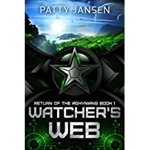 Watcher's Web (Return of the Aghyrians: Young Adult Science Fiction Book 1)
