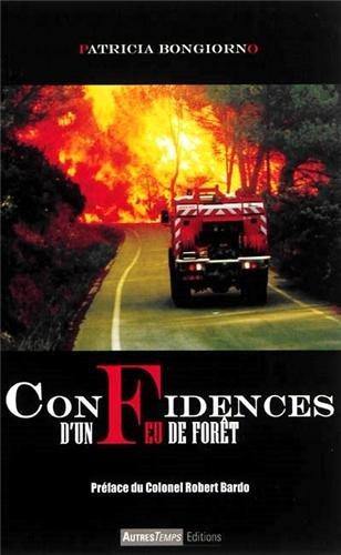 Confidences d'un feu de forêt