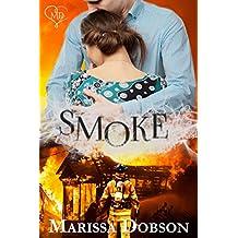 Smoke (Blessing Montana Book 1) (English Edition)