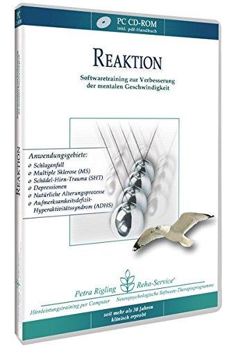 Reaktion - Schlaganfall, Schädel-Hirn-Trauma (SHT) und Gehirn-OP - Reha-Softwaretraining zur Verbesserung der mentalen Geschwindigkeit von Petra Rigling