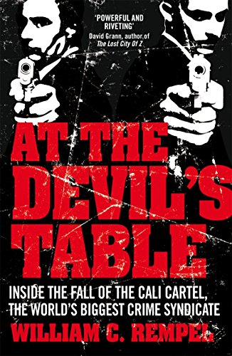 At The Devil's Table: The Man Who Took Down the World's Biggest Crime Syndicate