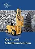 Kraft- und Arbeitsmaschinen - Ewald Bach, Ulrich Maier, Bernd Mattheus, Falko Wieneke
