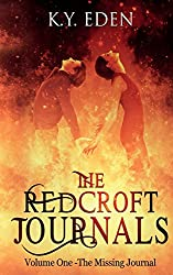 The Redcroft Journals: Volume One - The Missing Journal: Volume 1