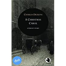 A Christmas Carol: Being A Ghost Story of Christmas in Prose (ApeBook Classics (ABC))