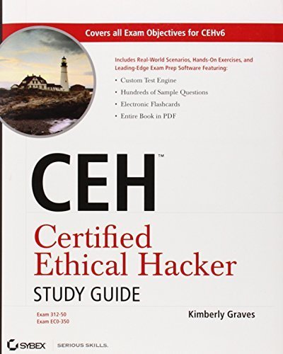 CEH Certified Ethical Hacker Study Guide by Kimberly Graves (2010-04-26) par Kimberly Graves