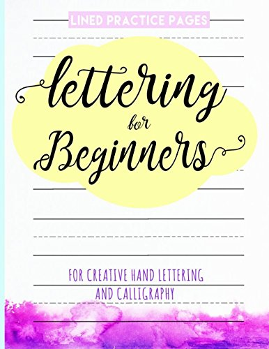 Lettering for Beginners: Hand Lettering Practice Sheets for Creative Lettering