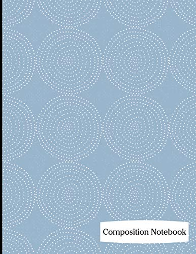Composition Notebook: Light Blue Circle Pattern Composition Notebook - 8.5