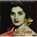 La Reina De La Cancion Espanola by Juanita Reina (2009-12-09)