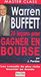 Warren Buffett 24 Lecons pour Gagner en Bourse - Maxima Laurent du Mesnil - 11/10/2007