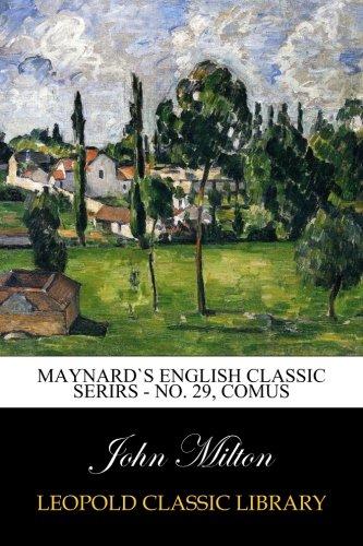 Maynard`s english classic serirs - No. 29, Comus