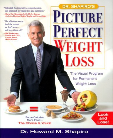 Dr.Shapiro's Picture Perfect Weight Loss by Howard M. Shapiro (2000-08-24)