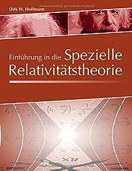 Einführung in die Spezielle Relativitätstheorie
