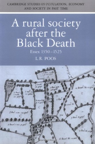 A Rural Society After the Black Death: Essex 1350 1525 (Cambridge Studies in Population, Economy and Society in Past Time)