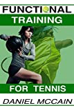 #4: Functional Training For Tennis