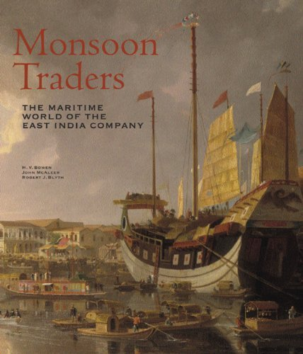 monsoon-traders-the-maritime-world-of-the-east-india-company-by-huw-bowen-2011-09-16