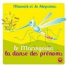 Le Maringouin - La danse des prénoms
