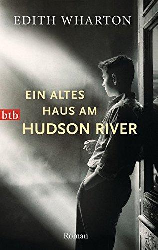 Ein altes Haus am Hudson River: Roman (Nicht Teuer, Zeitschriften)