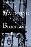 A Haunting on Bloodgood Row (Gulf Coast Paranormal Book 3)