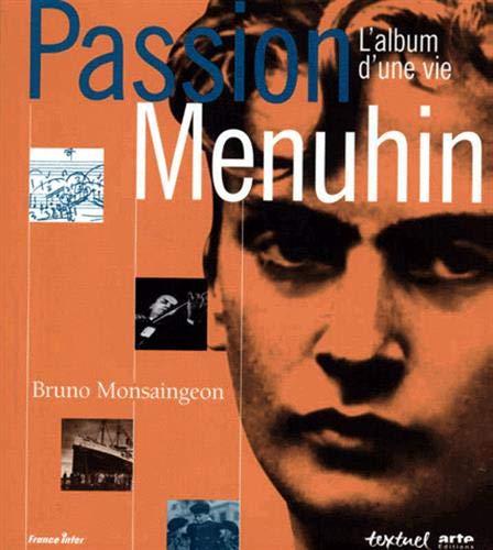 Passion Menuhin : L'album d'une vie