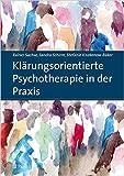 Klärungsorientierte Psychotherapie in der Praxis ( Dezember 2014 )