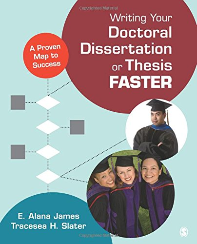 Download Reddit Books Online: Writing Your Doctoral Dissertation or Thesis Faster: A Proven Map to Success PDB